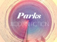 "Parks - ""Modern Fiction"" (2013)"