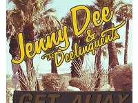 "Jenny Dee & The Deelinquents - ""Get Away"" (2013)"