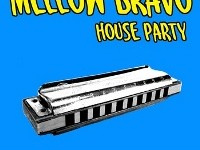 "Mellow Bravo - ""House Party"" (2013)"
