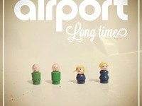 "Airport - ""Long Time"" (2014)"