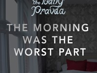 "The Daily Pravda - ""The Morning Was The Worst Part"" (2014)"