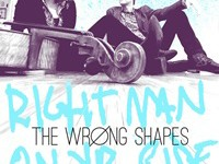 "The Wrong Shapes - ""Right Man on Yr Side"" (2015)"
