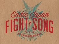 "Eddie Japan - ""Fight Song"" (2014)"