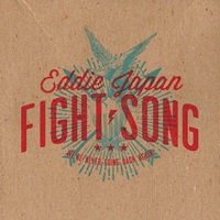 Eddie Japan - Fight Song