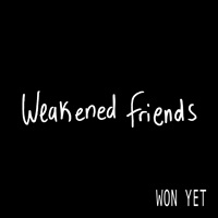weakened friends won yet