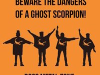 Beware The Dangers Of A Ghost Scorpion! - Boss Metal Zone (2015)