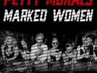 Petty Morals - Marked Women (2016)