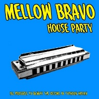 mellow bravo - houseparty