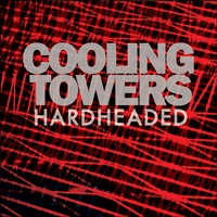 Cooling Towers - Hard Headed Woman