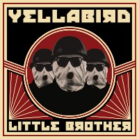 yellabird - little brother