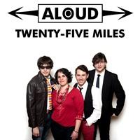 aloud twenty five miles