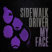 sidewalk driver - my face
