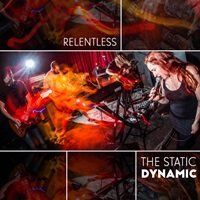the static dynamic relentless