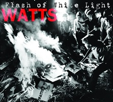 watts - flash of white light
