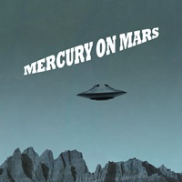 Mercury On Mars Be The One