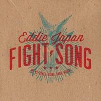 Eddie Japan - Fight Song