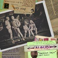 Aloud Darkest Days Remix