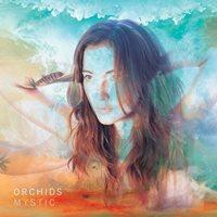 Orchids - Mystic